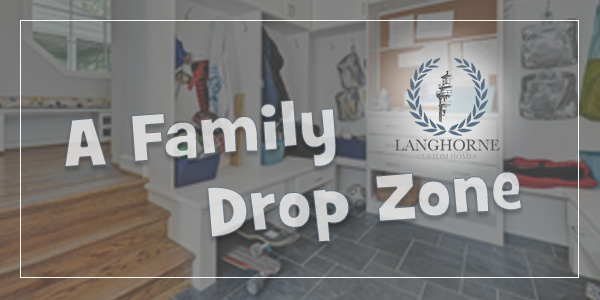 A Family Drop Zone